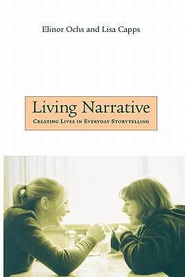 Living Narrative By Ochs, Elinor