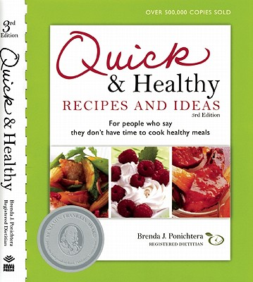 Quick & Healthy Recipes and Ideas By Ponichtera, Brenda J.