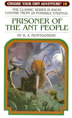 Prisoner of the Ant People By Montgomery, R. A./ Millet, Jason (ILT)